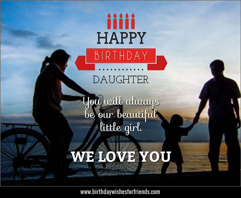 Birthday Wishes for Daughter from Mom and Dad