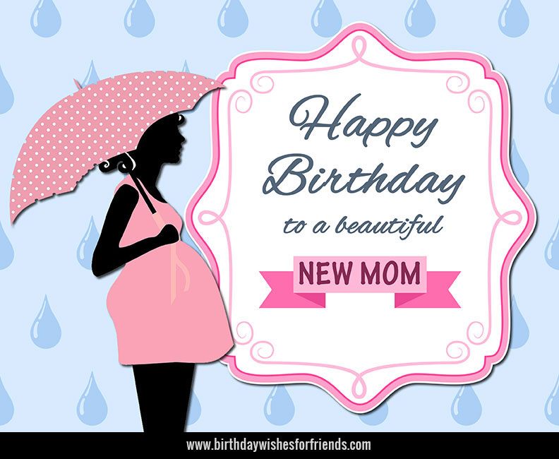 Happy Birthday New Mom