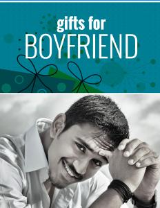 Gifts for Boyfriend