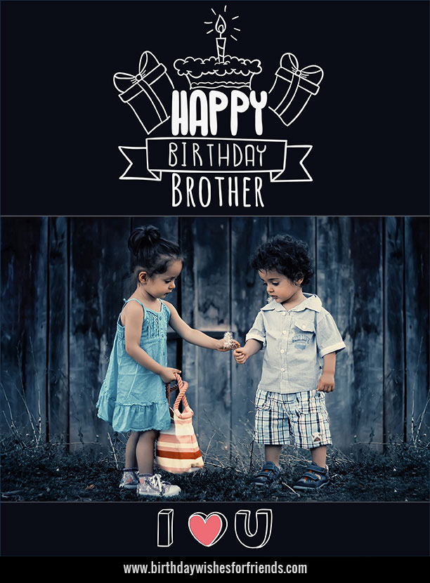 Birthday Wishes to Brother